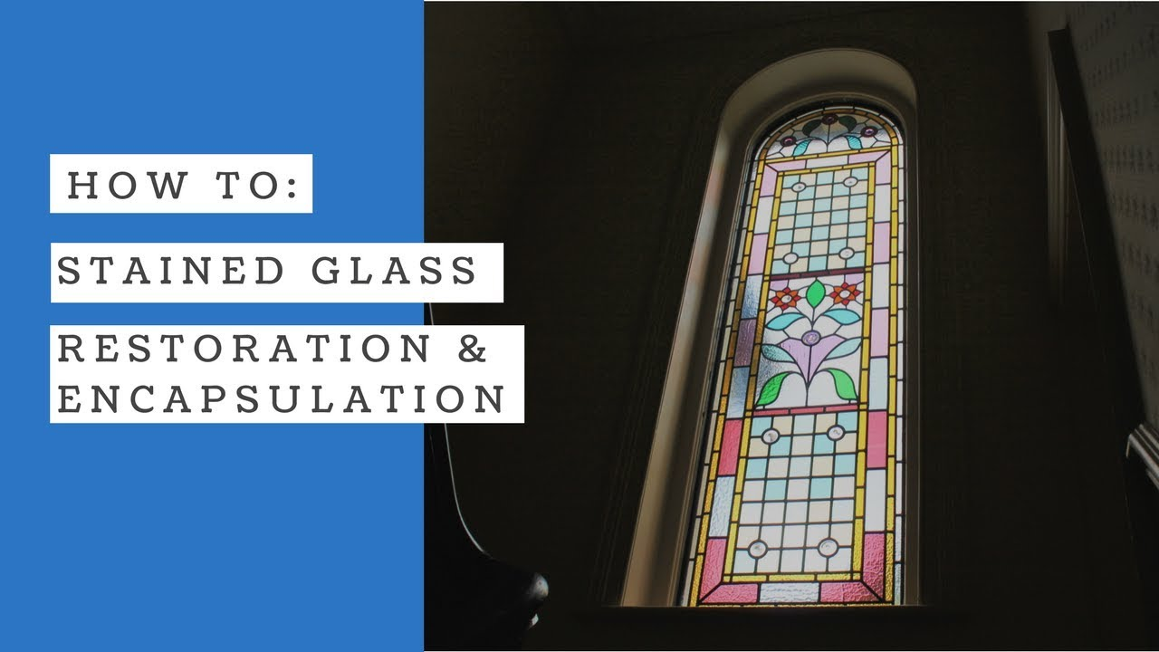 Stained Glass Repair Restoration And Double Glazed Encapsulation