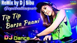 Tip Tip Barsha Pani Piano Mix Santali Pade D j Sibu ReMix Gopiballavpur