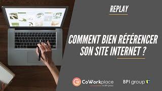 Replay : Comment bien référencer son site internet ?