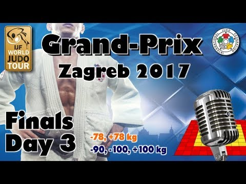Judo Grand-Prix Zagreb 2017: Day 3 - Final Block