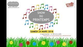 """Extrait du """"Show du printemps"""" de 15h du 24/03/2018"""