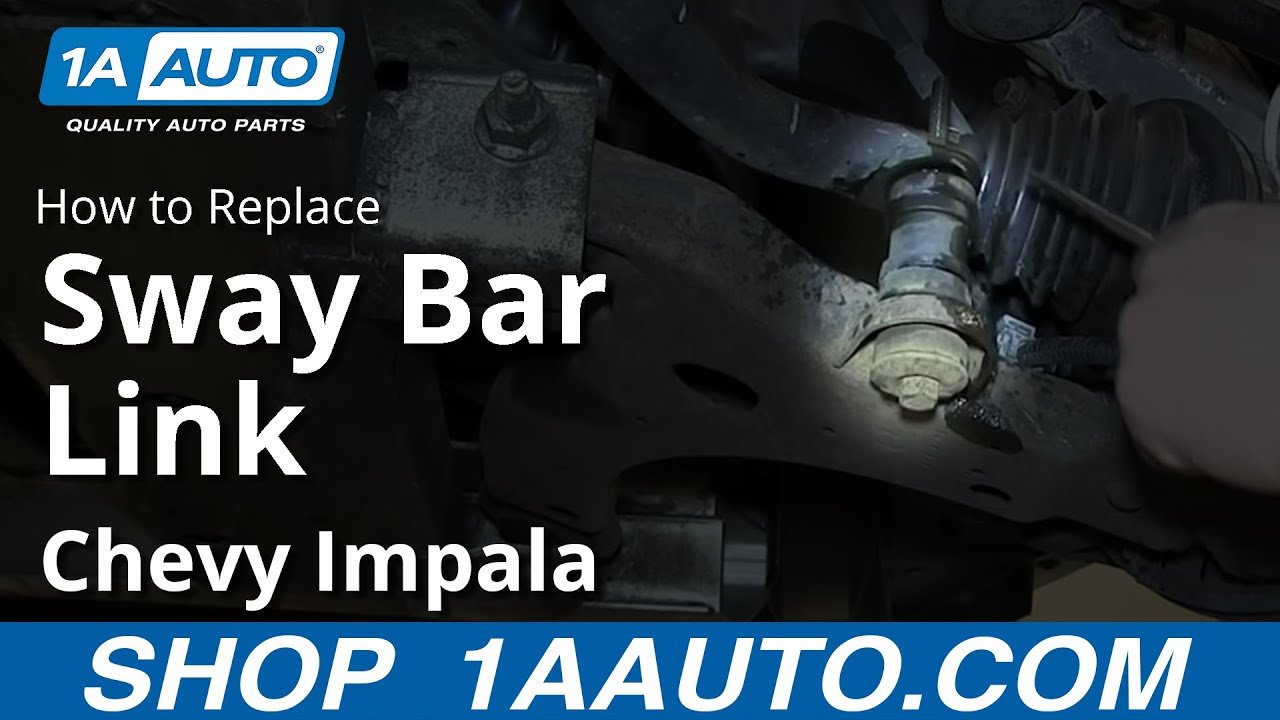How To Install Replace Stabilizer Sway Bar Link 200612 Chevy Impala  YouTube