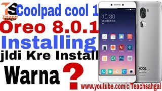 Coolpad Cool 1 Dual Oreo Update
