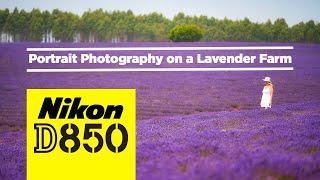 Nikon D850   Portrait Photography on a Lavender Farm
