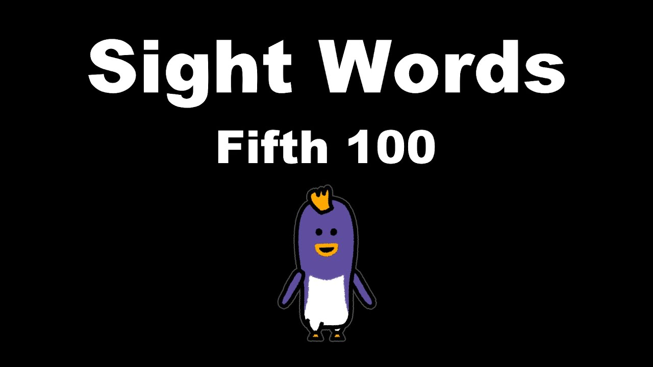 Sight Words: Fifth 100 - Fry Instant Words - The Kids' Picture Show