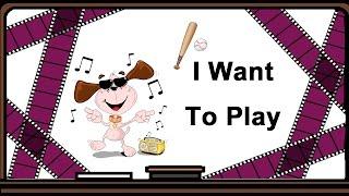Стихотворение: I Want To Play