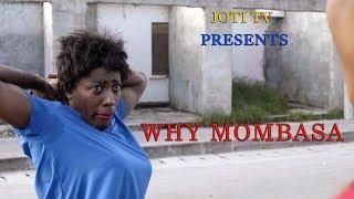 Why Mombasa