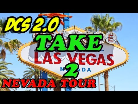 DCS 2.0 - TOURING NEVADA - TAKE 2