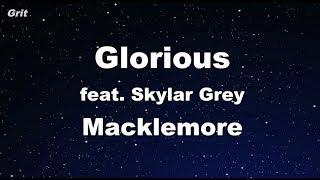Glorious - Macklemore ft. Skylar Grey Karaoke 【No Guide Melody】 Instrumental