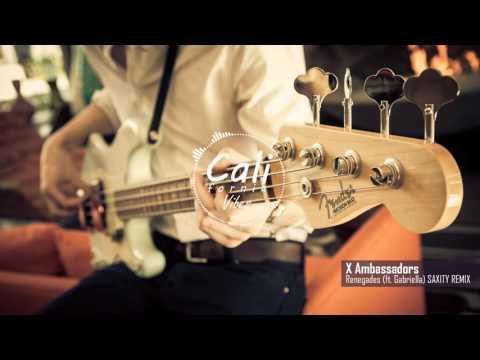 X Ambassadors - Renegades (ft. Gabriella) Saxity  Remix