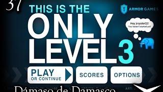 37-Unicornios de chocolate (This is the only level 3) // Gameplay Español