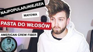 UKŁADANIE WŁOSÓW NA PASTĘ MATUJĄCĄ - American Crew Fiber - recenzja