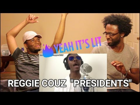 Reggie Couz #KnowYourPresidents (REACTION)