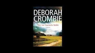Wer im Dunkeln bleibt Deborah Crombie Hörbuch Teil 1
