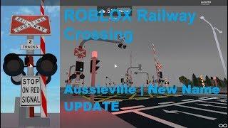 ROBLOX Aussieville | Railway Crossing UPDATE