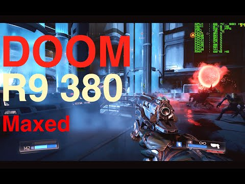 R9 380 - MAX settings - NIGHTMARE settings - DOOM