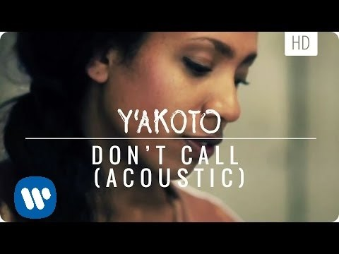 Y'akoto - Don't Call (acoustic)
