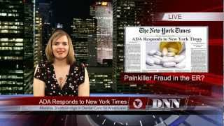 Painkiller Fraud and Dental Emergencies: The Wednesday Watch on DNN
