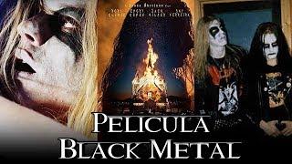"""TODO sobre la NUEVA película de Black Metal """"Lord Of Chaos"""" ENERO 2018"""