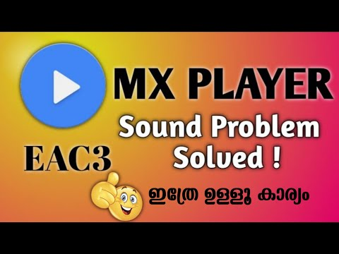 MX PLAYER EAC3, AC3 AUDIO NOT SUPPORTED MALAYALAM PROBLEM SOLVED