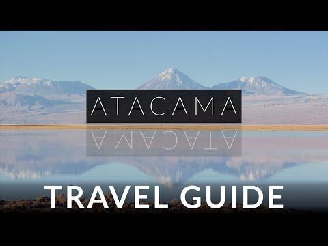 Atacama Chile Travel Guide - See the Natural Wonders
