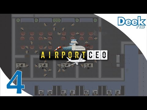 Let's Play Airport CEO - 4 - Expanding the Terminal, Security Exit, Staff Rooms, Food Procurement