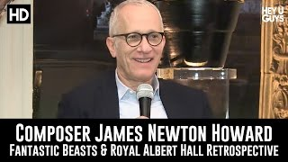 Fantastic Beasts Composer James Newton Howard Exclusive Interview