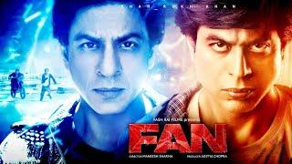 Fan Full Movie facts  Shah Rukh Khan  Aditya Chopra  Maneesh Sharma