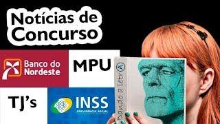 BNB - Banco do Nordeste - Inss - MPU - Tjs