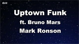 Uptown Funk ft. Bruno Mars - Mark Ronson Karaoke 【No Guide Melody】 Instrumental