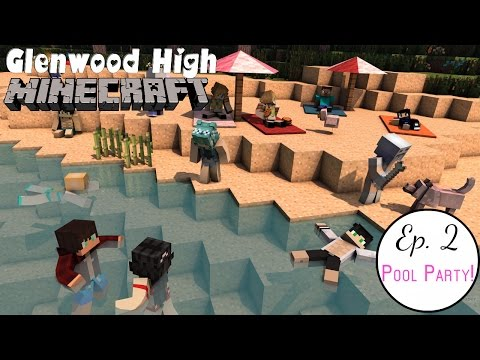 Back to School Pool Party || GLENWOOD HIGH [Ep 2] Minecraft Roleplay High School