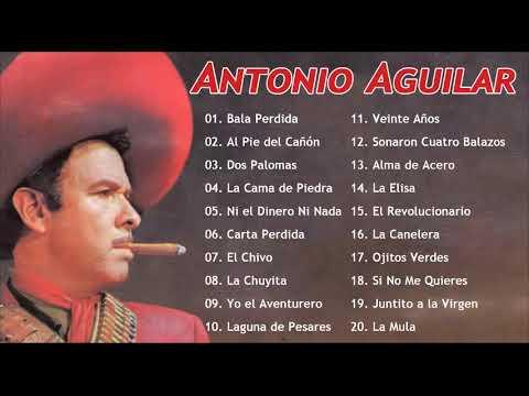 Antoni? Aguil?r Colecci?n Mexico Rancheras (Full Album ?lbum Completo)