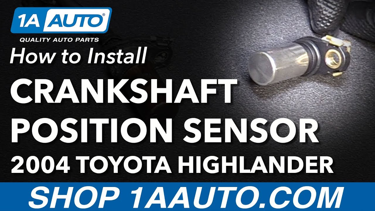 How To Replace Crankshaft Position Sensor 01 07 Toyota Highlander L4 2 4l Youtube
