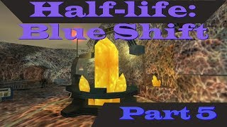 Half-life: Blue Shift: part 5