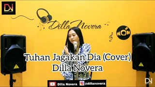Tuhan Jagakan Dia Motif Band COVER by Dilla Novera.mp3