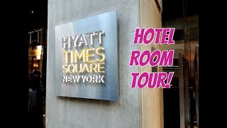 HYATT CENTRIC TIMES SQUARE NEW YORK - Hotel Room Tour | Fifiliciousify