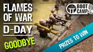 Bye For Now! Flames of War D-Day Boot Camp [Comment To Win]