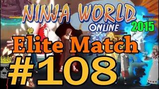 Ninja World-Elite Match Ep.108(бро ичи зарешал)