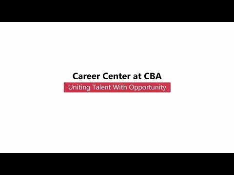 Career Center at CBA - Uniting Talent with Opportunity