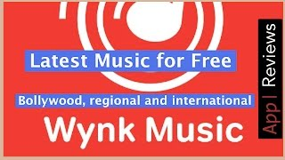 the wynk music app review free subscription available for airtel subscribers