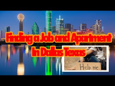 Easiest Way To Find A Job And Apartment When Moving To Dallas, Texas!
