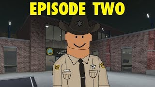 ROBLOX | NEUE HAVEN COUNTY SHERIFF'S OFFICE | EPISODE 2