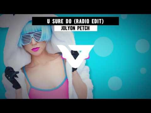 Jolyon Petch - U Sure Do (Radio Edit)