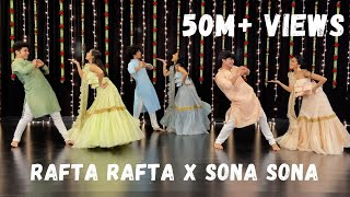 Rafta Rafta x Sona Sona | Couple Dance | Sangeet Performance | One Stop Dance