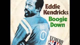Eddie Kendricks - Boogie Down (1974)