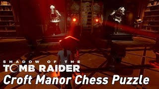 Shadow of the Tomb Raider: Croft Manor Chess Puzzle Solution