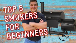 Top 5 Smokers for Beginners