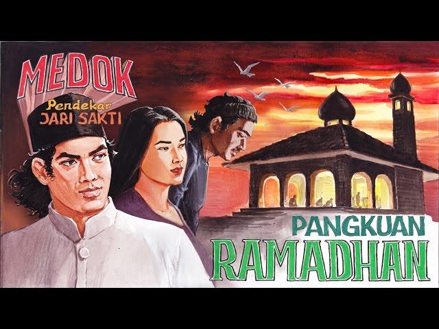Medok Pendekar Jari Sakti Season 1 - Episode 7: Pangkuan Ramadhan