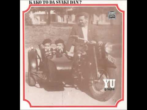YU Grupa - Kako to - ( Audio )