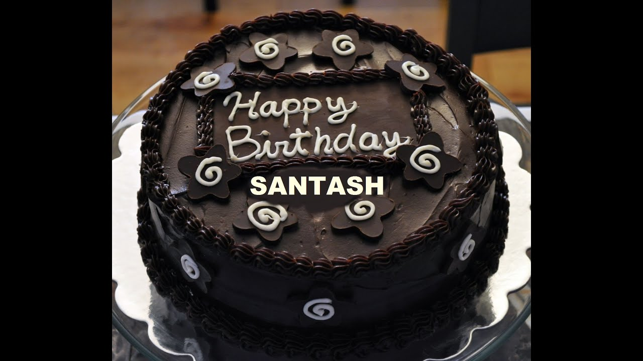 Happy Birthday Santosh New Hd Youtube
